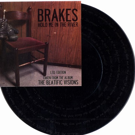 Brakes - Hold me in the river
