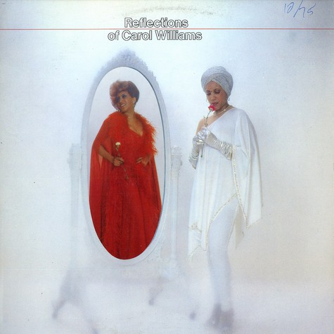 Carol Williams - Reflections of Carol Williams