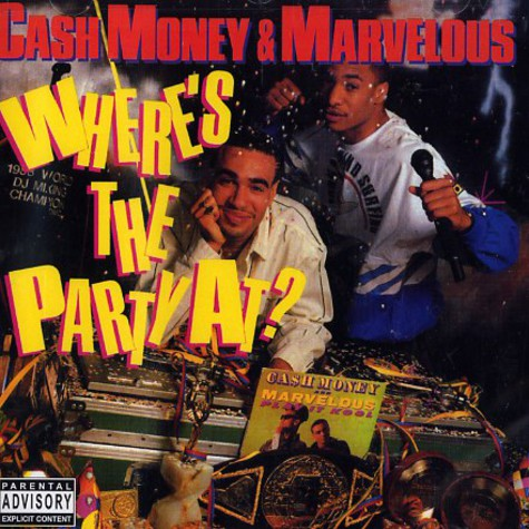 DJ Cash Money & Marvelous - Where's the party at?
