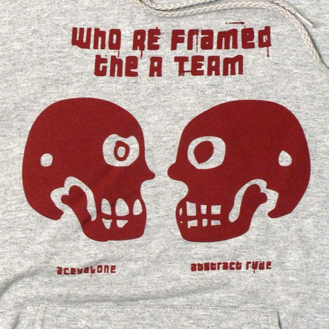 Aceyalone & Abstract Rude - Who reframed the a-team hoodie