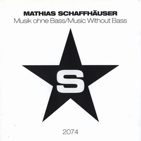 Mathias Schaffhäuser - Musik ohne bass / music without bass