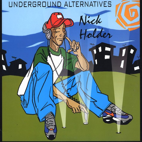 Nick Holder - Underground alternatives