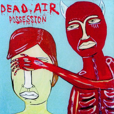 Dead Air (Die & M Fusion) - Possession