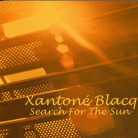 Xantone Blacq - Search For The Sun
