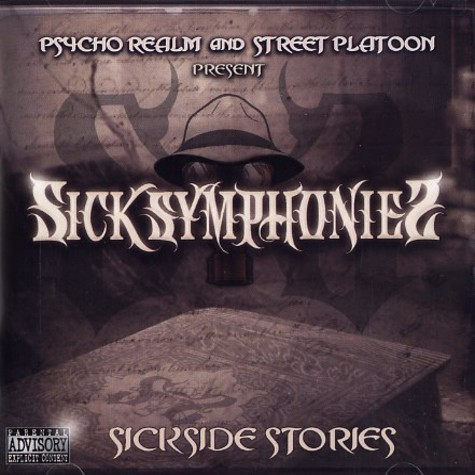 Sick Symphonies (Psycho Realm & Street Platoon) - Sickside Stories