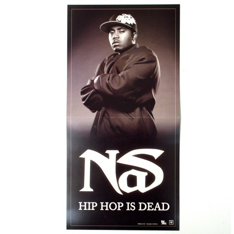 Nas - Hip Hop is dead poster