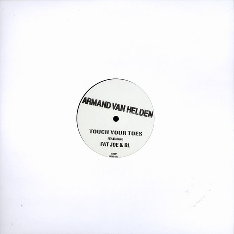 Armand Van Helden - Touch your toes feat. Fat Joe & BL