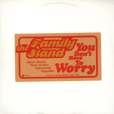 Family Stand, The - You don't have to worry
