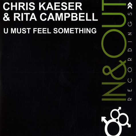 Chris Kaeser & Rita Campbell - U must feel something