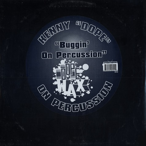 Kenny Dope - Buggin on percussion