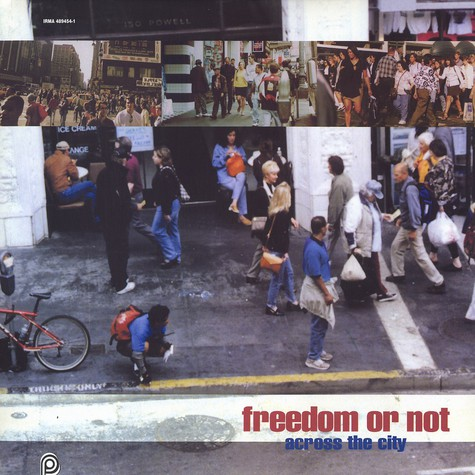 Freedom Or Not - Across the city