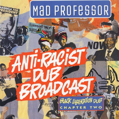 Mad Professor - Black liberation dub chapter 2 - anti-racist dub broadcast