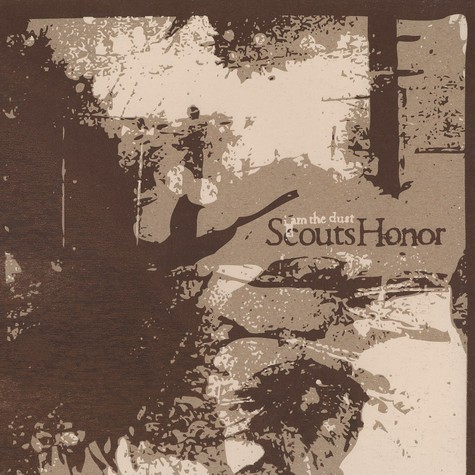 Scouts Honor - I am the dust