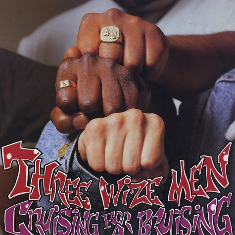 Wize Men, The - Cruising for a bruising