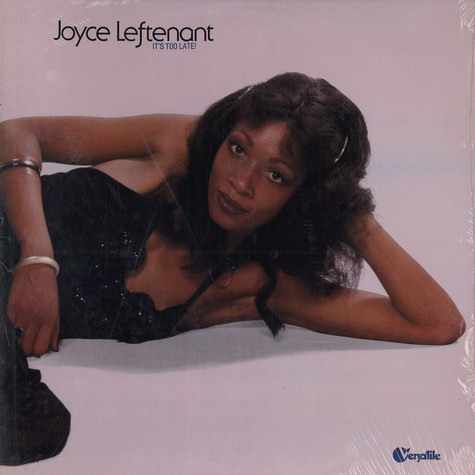 Joyce Leftenant - It's too late