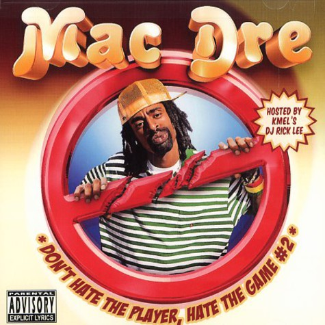 Mac Dre - Don't hate the player, hate the game Volume 2