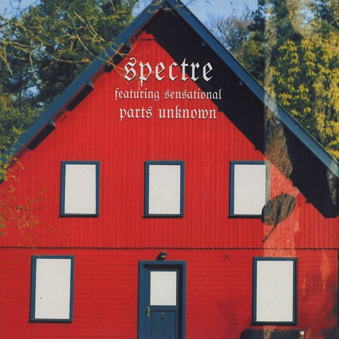 Spectre - Parts Unknown