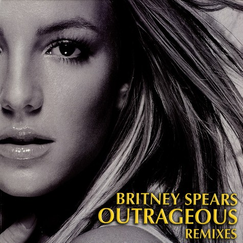 Britney Spears - Outrageous remixes
