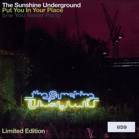 Sunshine Underground, The - Put you in your place - limited edition