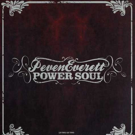 Peven Everett - Power soul part 2 of 2