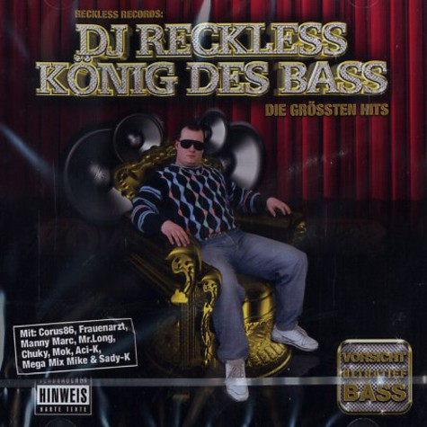 DJ Reckless - König des Bass
