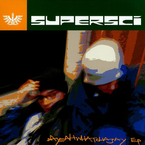 Supersci - Aahyeahwatchasay EP