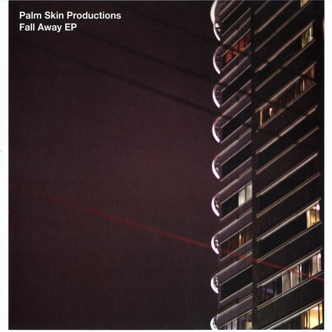 Palm Skin Productions - Fall away EP
