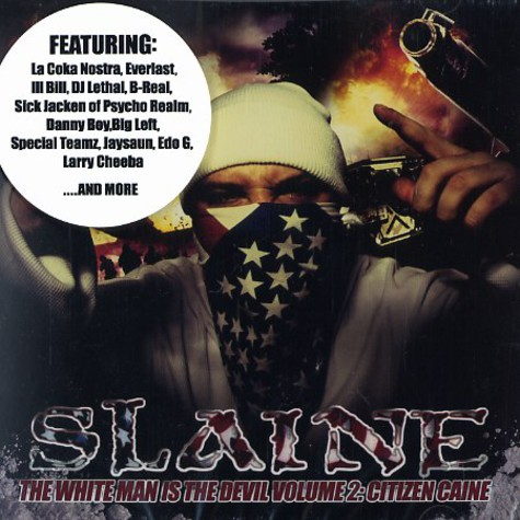 Slaine of La Coka Nostra - The white man is the devil volume 2: Citizen Caine