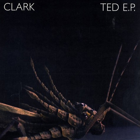 Clark - Ted EP