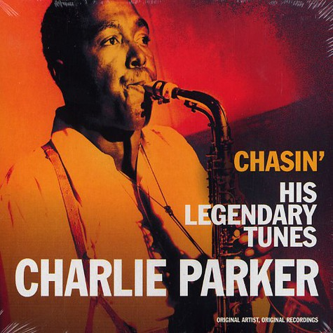 Charlie Parker - Chasin' - his legendary tunes