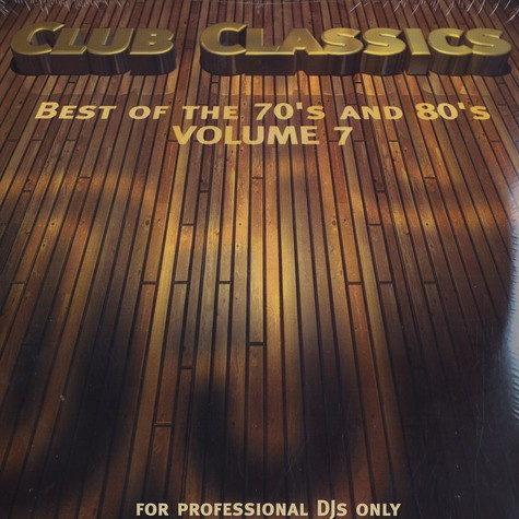 Club Classics - Volume 7 - best of the 70's and 80's