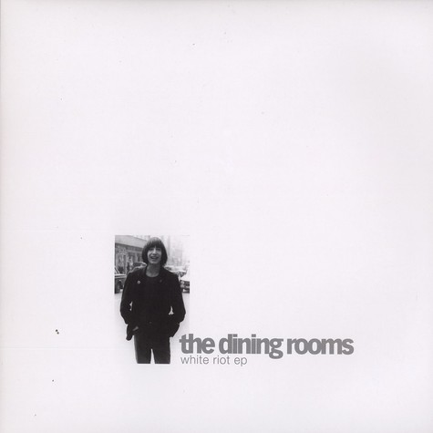 Dining Rooms, The - White riot EP
