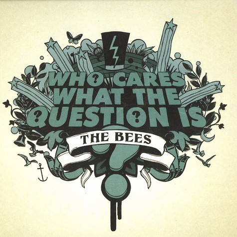 Bees, The - Who cares what the question is?