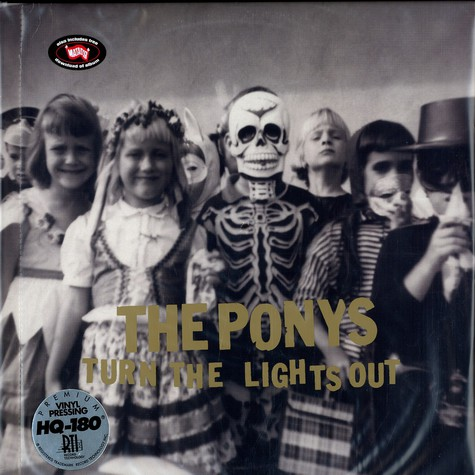 Ponys, The - Turn the lights out