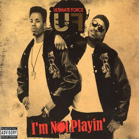 Ultimate Force (Master Rob & Diamond D) - I'm not playin'