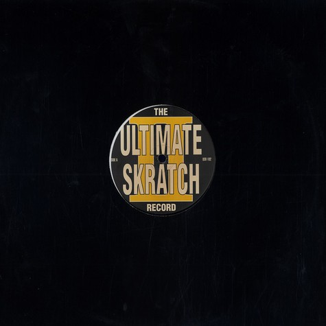 Ultimate Skratch Record, The - Volume 2