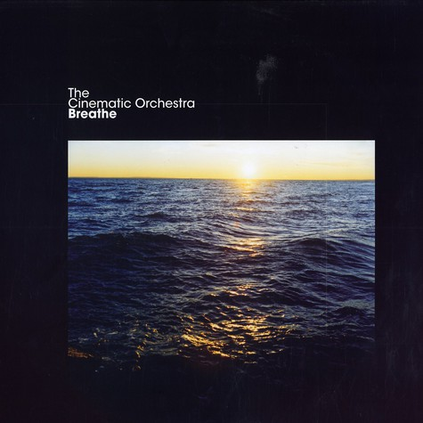 Cinematic Orchestra - Breathe EP