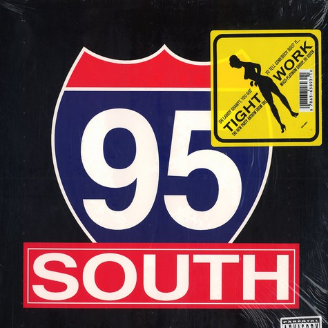 95 South - Tight work