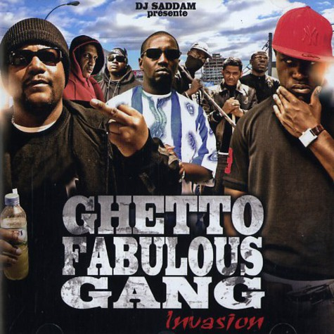 Ghetto Fabulous Gang - Invasion