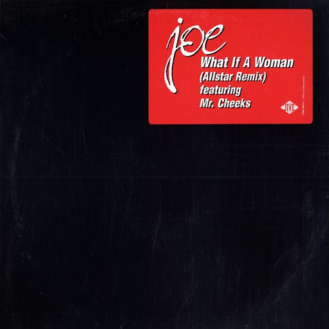Joe - What if a woman remix feat. Mr. Cheeks