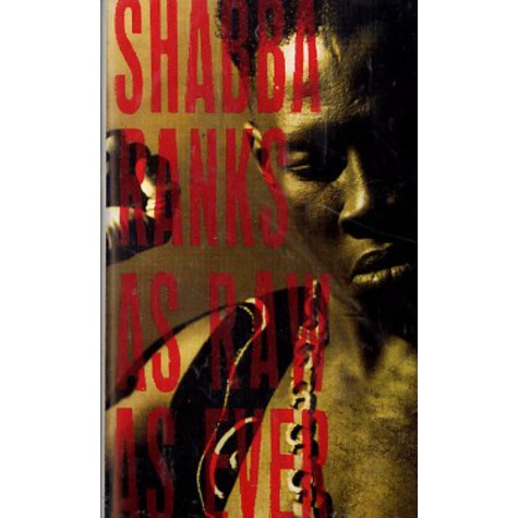 Shabba Ranks - As raw as ever