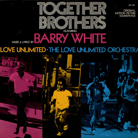 Barry White/ Love Unlimited/ Love Unlimited Orchestra - Together Brothers