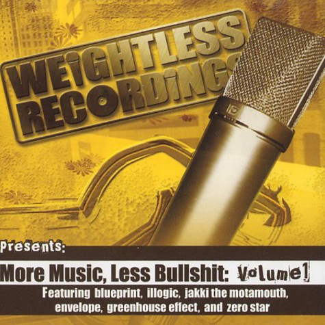 Weightless Recordings presents - More music, less bullshit Volume 1