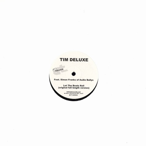 Tim Deluxe - Let the beats roll feat. Simon Frank of Audio Bullys