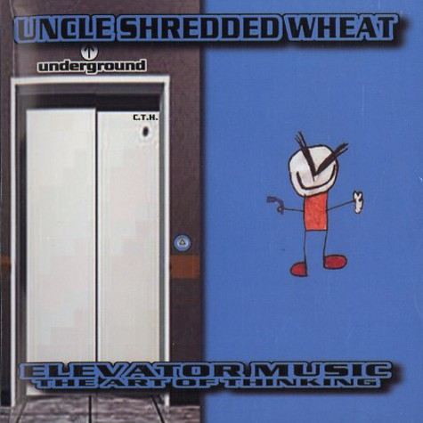 Uncle Shredded Wheat - Elevator music
