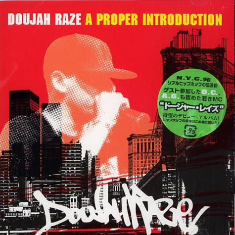 Doujah Raze - A proper introduction