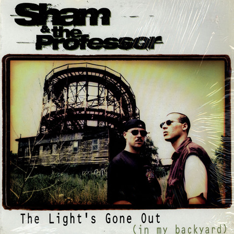 Sham & The Professor - The Light's Gone Out (In My Backyard)