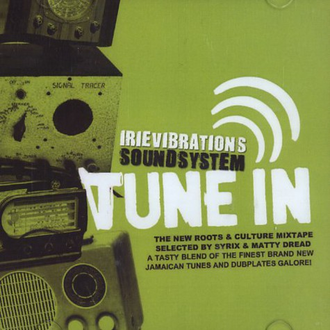 Irievibrations Soundsystem - Tune in