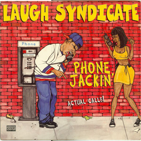 Laugh Syndicate - Phone Jackin'