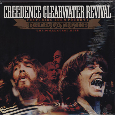 Creedence Clearwater Revival - Chronicle - the 20 greatest hits feat. John Fogerty